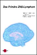 Cover-Bild zu Das Primäre ZNS-Lymphom (eBook) von Illerhaus, Gerald