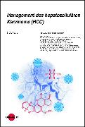 Cover-Bild zu Management des hepatozellulären Karzinoms (HCC) (eBook) von Dufour, Jean-François