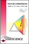 Cover-Bild zu Praxis der Lichtdermatosen - Diagnostik, Therapie und Prävention (eBook) von Kowalzick, Lutz