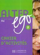 Cover-Bild zu Alter Ego: Niveau 2 Cahier D'Activites von Berthet, Annie