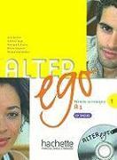 Cover-Bild zu Alter Ego 1: Methode de Francais [With CD (Audio)] von Berthet, Annie