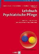 Cover-Bild zu Lehrbuch psychiatrische Pflege (eBook) von Sauter, Dorothea (Hrsg.)