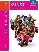 Cover-Bild zu Grundkurs Kunst / Grundkurs Kunst - Ausgabe 2016 für die Sekundarstufe II