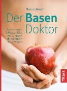 Cover-Bild zu Der Basen-Doktor (eBook) von Lohmann, Maria