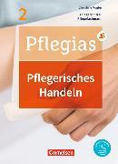 Cover-Bild zu Pflegias - Generalistische Pflegeausbildung. Band 2 - Pflegerisches Handeln von Altmeppen, Thomas