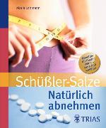 Cover-Bild zu Natürlich abnehmen mit Schüßler-Salzen (eBook) von Lohmann, Maria
