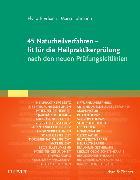 Cover-Bild zu 45 Naturheilverfahren - fit für die Heilpraktikerprüfung nach den neuen Prüfungsleitlinien von Bierbach, Elvira