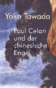 Cover-Bild zu Tawada, Yoko: Paul Celan und der chinesische Engel (eBook)