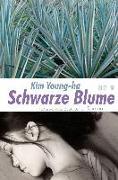 Cover-Bild zu Kim, Young-Ha: Schwarze Blume (eBook)