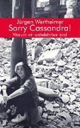 Cover-Bild zu Jürgen, Wertheimer: Sorry Cassandra! Warum wir unbelehrbar sind (eBook)