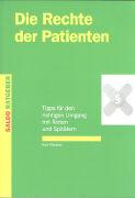 Cover-Bild zu Die Rechte der Patienten von Pfändler, Kurt