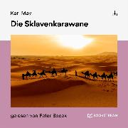 Cover-Bild zu Die Sklavenkarawane (Audio Download) von May, Karl