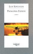 Cover-Bild zu Patagonia express von Sepulveda, Luis