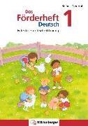 Cover-Bild zu Das Förderheft Deutsch 1 von Drecktrah, Stefanie