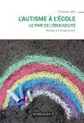Cover-Bild zu L'autisme à l'école (eBook) von Alin, Christian