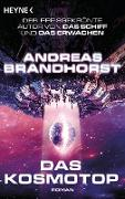 Cover-Bild zu Das Kosmotop (eBook) von Brandhorst, Andreas