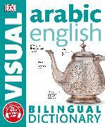 Cover-Bild zu Arabic-English Bilingual Visual Dictionary von DK
