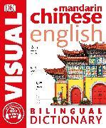 Cover-Bild zu Mandarin Chinese-English Bilingual Visual Dictionary von DK