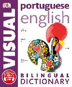 Cover-Bild zu Portuguese-English Bilingual Visual Dictionary von DK