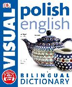 Cover-Bild zu Polish-English Bilingual Visual Dictionary von DK