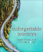 Cover-Bild zu Unforgettable Journeys von DK Eyewitness