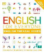 Cover-Bild zu English for Everyone Phrasal Verbs von DK