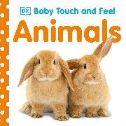 Cover-Bild zu Baby Touch and Feel Animals von DK