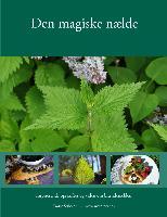 Cover-Bild zu Den magiske nælde (eBook) von Stiboldt - www. weedtoeat. dk, Dorte