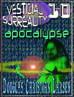 Cover-Bild zu Vestigial Surreality: 10 (eBook) von Larsen, Douglas Christian