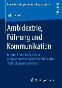 Cover-Bild zu Ambidextrie, Führung und Kommunikation (eBook) von Duwe, Julia