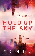 Cover-Bild zu Hold Up The Sky von Liu, Cixin