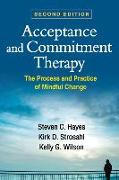 Cover-Bild zu Acceptance and Commitment Therapy, Second Edition von Hayes, Steven C.