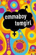 Cover-Bild zu Nelson, Blake: emmaboy tomgirl (eBook)