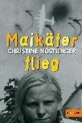 Cover-Bild zu Nöstlinger, Christine: Maikäfer, flieg! (eBook)