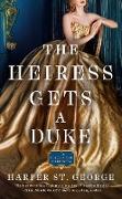 Cover-Bild zu The Heiress Gets a Duke (eBook) von St. George, Harper
