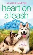 Cover-Bild zu Heart on a Leash (eBook) von Martin, Alanna