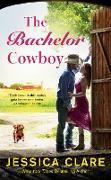 Cover-Bild zu The Bachelor Cowboy (eBook) von Clare, Jessica