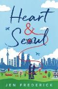 Cover-Bild zu Heart and Seoul (eBook) von Frederick, Jen