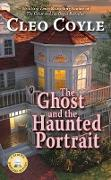 Cover-Bild zu The Ghost and the Haunted Portrait (eBook) von Coyle, Cleo