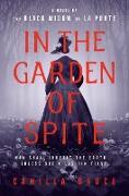 Cover-Bild zu In the Garden of Spite (eBook) von Bruce, Camilla