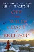 Cover-Bild zu Off the Wild Coast of Brittany (eBook) von Blackwell, Juliet