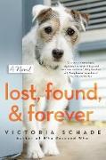 Cover-Bild zu Lost, Found, and Forever (eBook) von Schade, Victoria