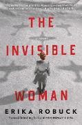 Cover-Bild zu The Invisible Woman (eBook) von Robuck, Erika