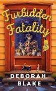 Cover-Bild zu Furbidden Fatality (eBook) von Blake, Deborah