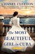 Cover-Bild zu The Most Beautiful Girl in Cuba (eBook) von Cleeton, Chanel