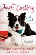 Cover-Bild zu Joint Custody (eBook) von Baratz-Logsted, Lauren