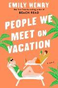 Cover-Bild zu People We Meet On Vacation (eBook) von Henry, Emily