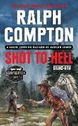 Cover-Bild zu Ralph Compton Shot to Hell (eBook) von Lowry, Jackson