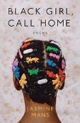 Cover-Bild zu Black Girl, Call Home (eBook) von Mans, Jasmine