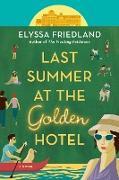 Cover-Bild zu Last Summer at the Golden Hotel (eBook) von Friedland, Elyssa